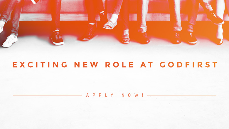 Exciting New Role at Godfirst: Apply Now!