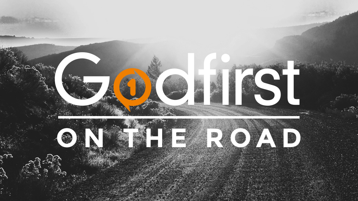 Godfirst on the Road